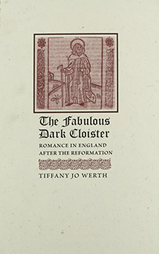 9781421403014: The Fabulous Dark Cloister: Romance in England after the Reformation
