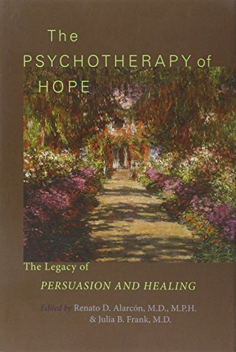 9781421403045: The Psychotherapy of Hope: The Legacy of Persuasion and Healing