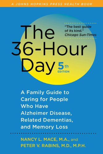 9781421403076: The 36-Hour Day, fifth edition, large print: The 36-Hour Day: A Family Guide to Caring for People Who Have Alzheimer Disease, Related Dementias, and Memory Loss (A Johns Hopkins Press Health Book)