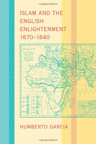 9781421403533: Islam and the English Enlightenment, 1670-1840