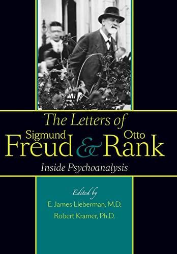 9781421403540: The Letters of Sigmund Freud and Otto Rank: Inside Psychoanalysis