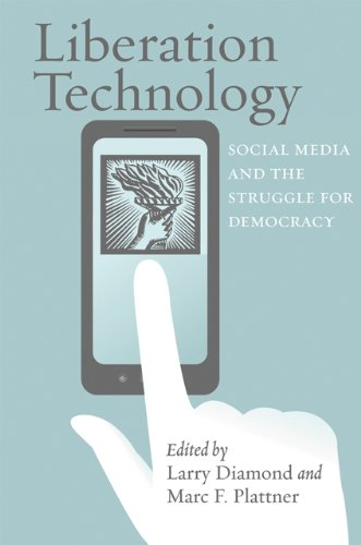 9781421405674: Liberation Technology: Social Media and the Struggle for Democracy (A Journal of Democracy Book)