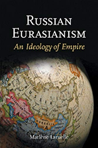 9781421405766: Russian Eurasianism: An Ideology of Empire