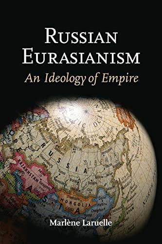 9781421405766: Russian Eurasianism: An Ideology of Empire