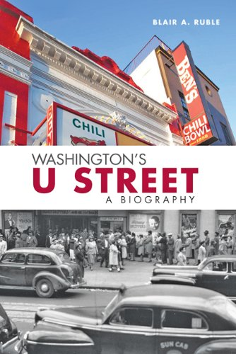 9781421405940: Washington's U Street: A Biography
