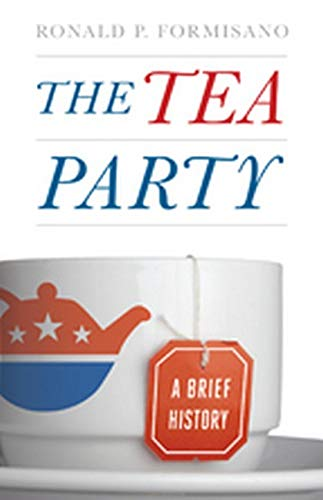 9781421405964: The Tea Party: A Brief History