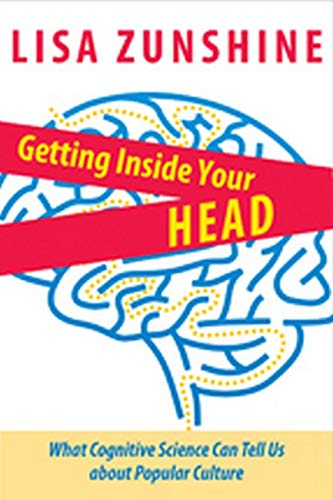 9781421406169: Getting Inside Your Head: What Cognitive Science Can Tell Us about Popular Culture
