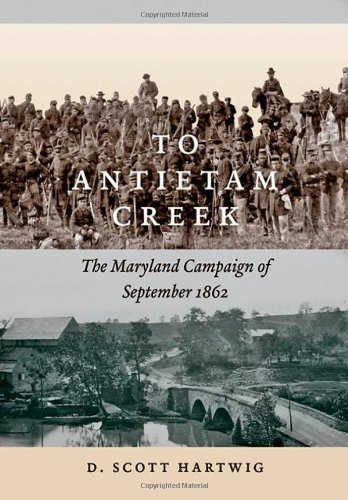 9781421406312: To Antietam Creek: The Maryland Campaign of September 1862