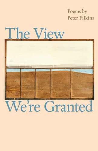 9781421406329: The View We're Granted (Johns Hopkins: Poetry and Fiction)