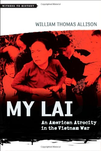 9781421406442: My Lai: An American Atrocity in the Vietnam War (Witness to History)