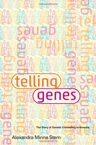 9781421406671: Telling Genes: The Story of Genetic Counseling in America