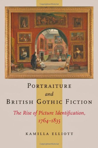 9781421407173: Portraiture and British Gothic Fiction: The Rise of Picture Identification, 1764 1835