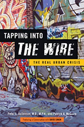 9781421407500: Tapping into The Wire: The Real Urban Crisis