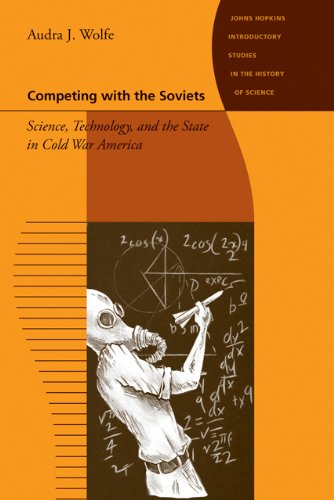 9781421407692: Competing with the Soviets - Science, Technology, and the State in Cold War America