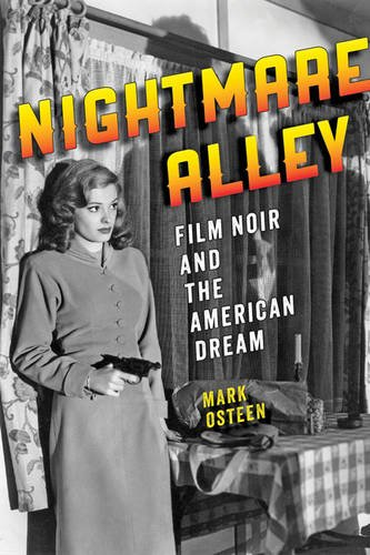 9781421407807: Nightmare Alley: Film Noir and the American Dream