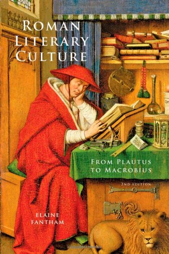 Roman Literary Culture: From Plautus to Macrobius (Ancient Society and History) (142140835X) by Fantham, Elaine