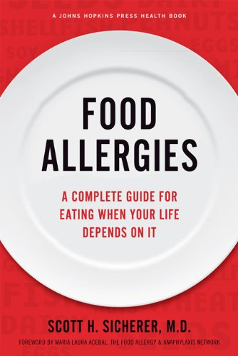 9781421408446: Food Allergies: A Complete Guide for Eating When Your Life Depends on It (A Johns Hopkins Press Health Book)