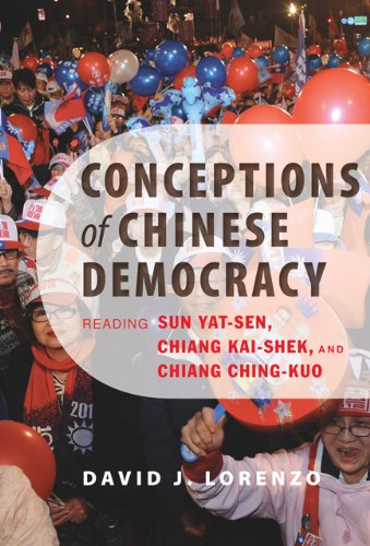 9781421409160: Conceptions of Chinese Democracy: Reading Sun Yat-sen, Chiang Kai-shek, and Chiang Ching-kuo