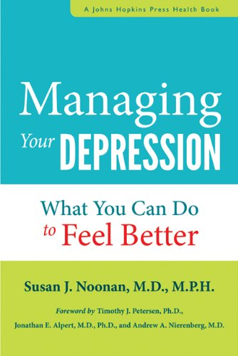 9781421409467: Managing Your Depression: What You Can Do to Feel Better (A Johns Hopkins Press Health Book)