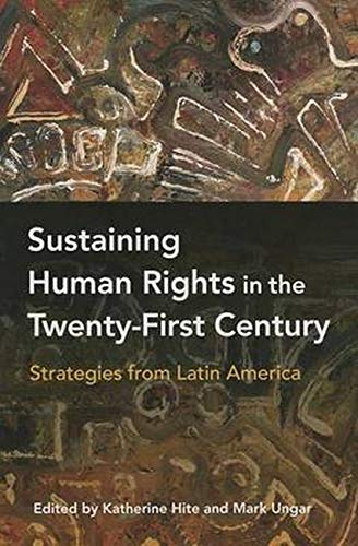 Sustaining Human Rights in the Twenty-First Century: Katherine Hite