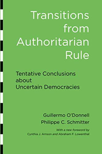 9781421410135: Transitions from Authoritarian Rule: Tentative Conclusions about Uncertain Democracies