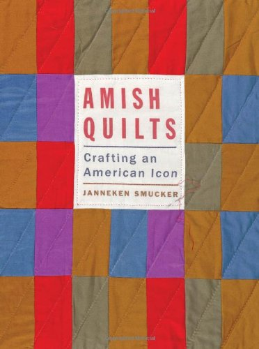 9781421410531: Amish Quilts: Crafting an American Icon (Young Center Books in Anabaptist and Pietist Studies)