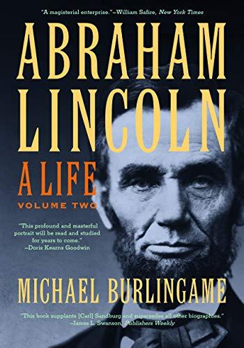 9781421410586: Abraham Lincoln: A Life: Volume 2