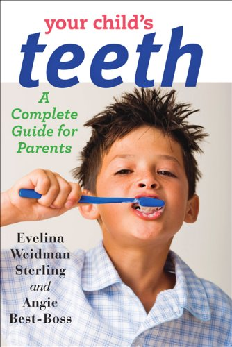 9781421410623: Your Child's Teeth: A Complete Guide for Parents