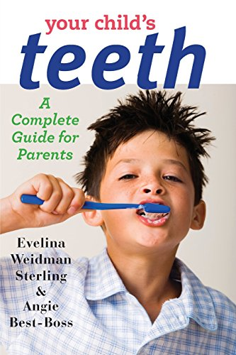 9781421410630: Your Child's Teeth: A Complete Guide for Parents