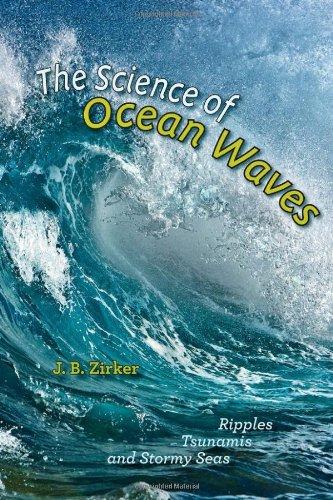 The Science of Ocean Waves (Hardcover): J.B. Zirker