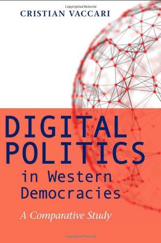 9781421411170: Digital Politics in Western Democracies: A Comparative Study