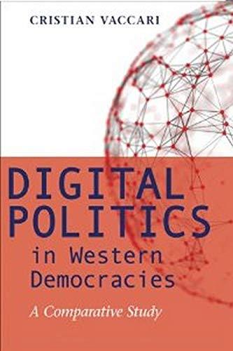 9781421411187: Digital Politics in Western Democracies: A Comparative Study
