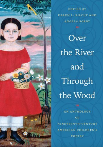 9781421411392: Over the River and Through the Wood: An Anthology of Nineteenth-Century American Children's Poetry
