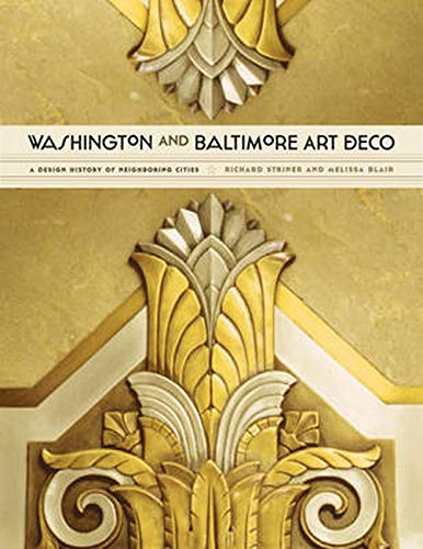 9781421411620: Washington and Baltimore Art Deco: A Design History of Neighboring Cities