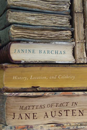 9781421411910: Matters of Fact in Jane Austen: History, Location, and Celebrity