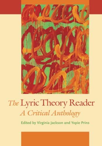 The Lyric Theory Reader - A Critical Anthology: Jackson, Virginia