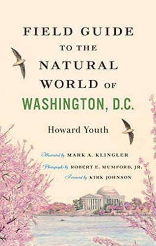 9781421412047: Field Guide to the Natural World of Washington, D.C.