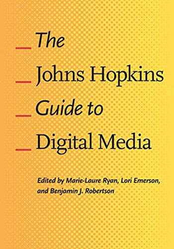 9781421412238: The Johns Hopkins Guide to Digital Media
