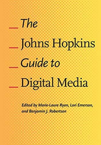 9781421412238: The Johns Hopkins Guide to Digital Media
