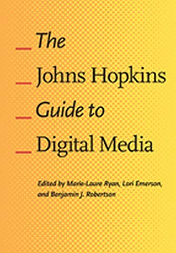 9781421412245: The Johns Hopkins Guide to Digital Media