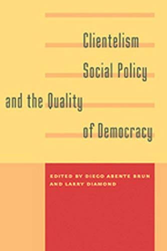 9781421412290: Clientelism, Social Policy, and the Quality of Democracy