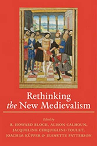 Rethinking The New Medievalism: R. Howard Bloch,