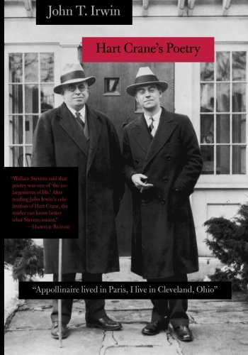 9781421413877: Hart Crane's Poetry:Appollinaire lived in Paris, I live in Cleveland, Ohio