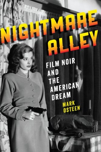 9781421413884: Nightmare Alley: Film Noir and the American Dream