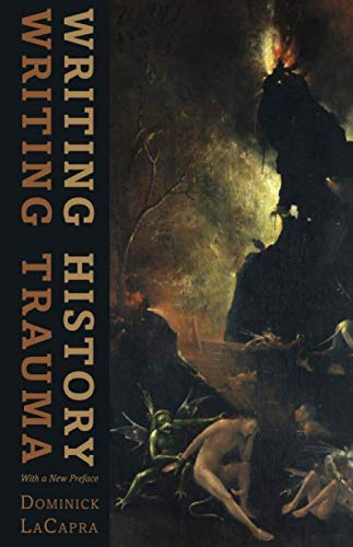 9781421414003: Writing History, Writing Trauma (Parallax: Re-visions of Culture and Society)