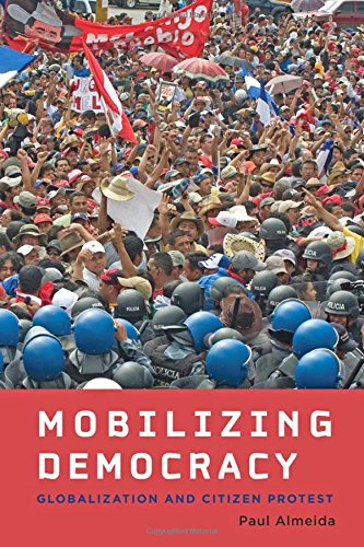 9781421414089: Mobilizing Democracy: Globalization and Citizen Protest (Themes in Global Social Change)