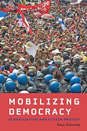 9781421414096: Mobilizing Democracy: Globalization and Citizen Protest (Themes in Global Social Change)
