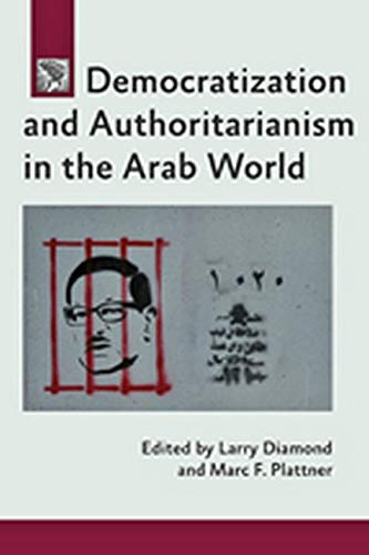 9781421414164: Democratization and Authoritarianism in the Arab World (A Journal of Democracy Book)