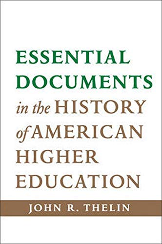 9781421414218: Essential Documents in the History of American Higher Education