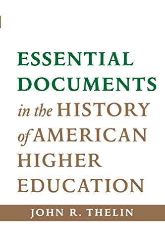 9781421414225: Essential Documents in the History of American Higher Education